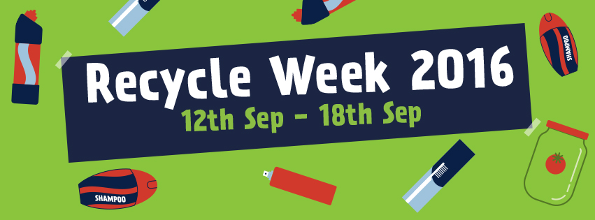 Recycle Week 12th to 18th September 2016